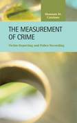 The Measurement of Crime: Victim Reporting and Police Recording