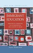 Immigrant Education: Variations by Generation, Age-at-Immigration, and Country of Origin