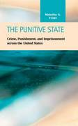 The Punitive State: Crime, Punishment, and Imprisonment across the United States