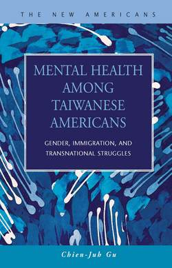 Mental Health among Taiwanese Americans: Gender, Immigration, and Transnational Struggles