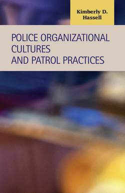 Police Organizational Cultures and Patrol Practices