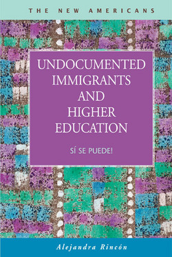 Undocumented Immigrants and Higher Education: Si se puede!