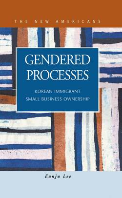 Gendered Processes: Korean Immigrant Small Business Ownership