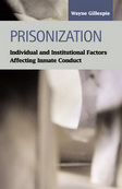 Prisonization: Individual and Institutional Factors Affecting Inmate Conduct