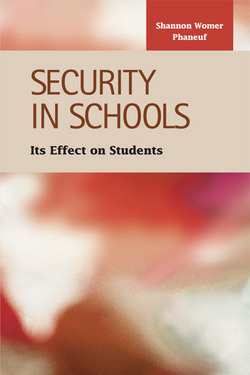 Security in Schools: Its Effect on Students