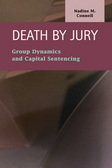 Death by Jury: Group Dynamics and Capital Sentencing