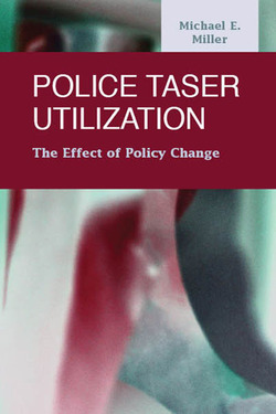 Police Taser Utilization:  The Effect of Policy Change