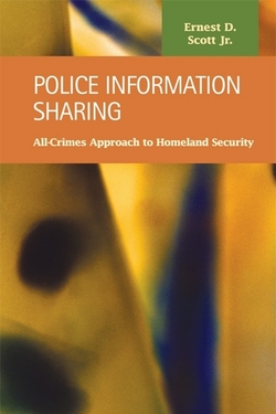 Police Information Sharing: All-Crimes Approach to Homeland Security