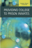 Providing College to Prison Inmates