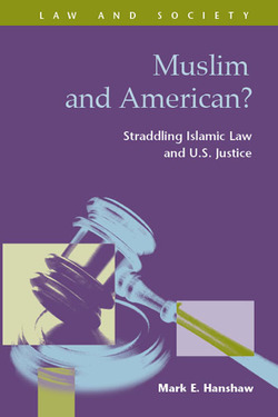 Muslim and American?  Straddling Islamic Law and U.S. Justice
