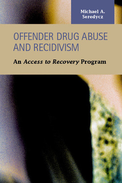 Offender Drug Abuse and Recidivism: An Access to Recovery Program