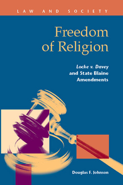 Freedom of Religion:  Locke v. Davey and State Blaine Amendments