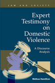 Expert Testimony on Domestic Violence: A Discourse Analysis