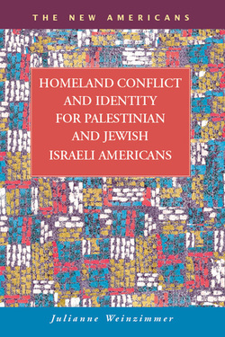 Homeland Conflict and Identity for Palestinian and Jewish Israeli Americans