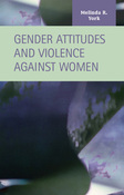 Gender Attitudes and Violence against Women
