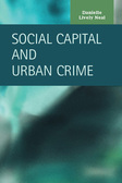 Social Capital and Urban Crime