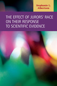 The Effect of Jurors' Race on Their Response to Scientific Evidence