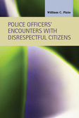 Police Officers' Encounters with Disrespectful Citizens