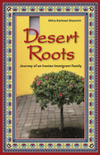 Desert Roots: Journey of an Iranian Immigrant Family