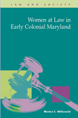 Women at Law in Early Colonial Maryland