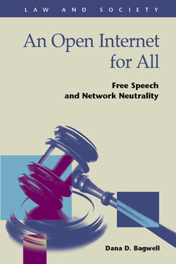 An Open Internet for All: Free Speech and Network Neutrality