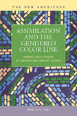 Assimilation and the Gendered Color Line: Hmong Case Studies of Hip-Hop and Import Racing