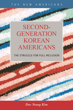 Second-Generation Korean Americans: The Struggle for Full Inclusion