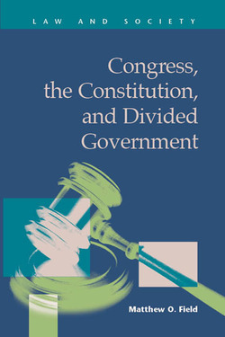 Congress, the Constitution, and Divided Government