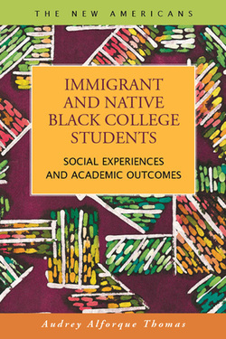 Immigrant and Native Black College Students:  Social Experiences and Academic Outcomes