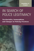 In Search of Police Legitimacy: Territoriality, Isomorphism, and Changes in Policing Practices
