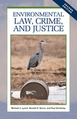 Environmental Law, Crime, and Justice, Second Edition