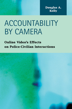 Accountability by Camera: Online Videos Effects on Police-Civilian Interactions