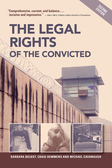 The Legal Rights of the Convicted, Second Edition