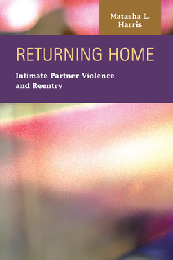 Returning Home:  Intimate Partner Violence and Reentry