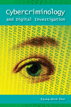 Cybercriminology and Digital Investigation