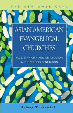 Asian American Evangelical Churches: Race, Ethnicity, and Assimilation in the Second Generation