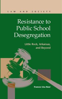 Resistance to Public School Desegregation: Little Rock, Arkansas, and Beyond