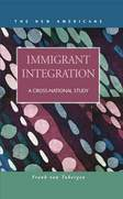 Immigrant Integration: A Cross-National Study