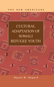 Cultural Adaptation of Somali Refugee Youth